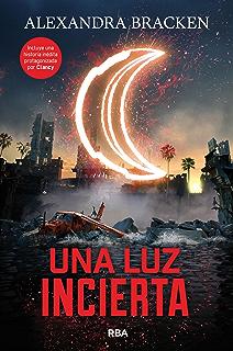 Una luz incierta (Saga Mentes Poderosas) (Spanish Edition)