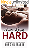 Going Down Hard (Doing Bad Things Book 1) (English Edition)