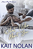 What I Like About You (Rescue My Heart Book 2)