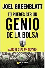 Tú puedes ser un genio de la bolsa: Aunque seas un novato (Spanish Edition) Paperback