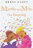 Minnie and Moo Go Dancing (Minnie and Moo (DK Paperback))