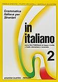 In italiano. Grammatica italiana per stranieri. Corso multimediale di lingua e di civiltà a livello elementare e avanzato: In Italiano: Level 1: 2