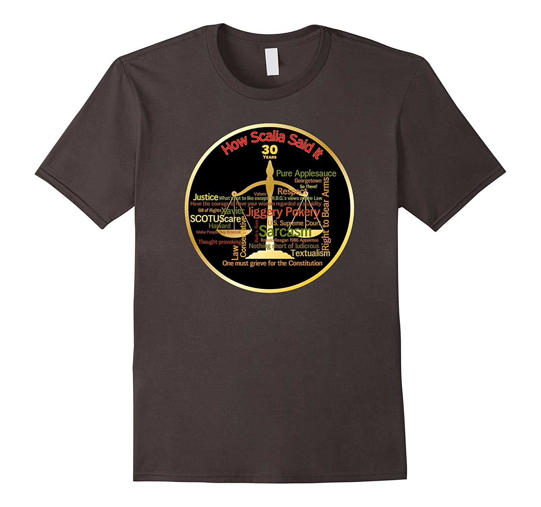 b7ecb654 Antonin Scalia Quotes Supreme Court Justice T-Shirt-TD – theteejob