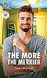 The More the Merrier (Dreamspun Desires Book 83)