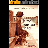 Je me souviens de toi (French Edition)