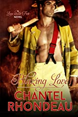 Blazing Love: A Love Under Fire Novel Kindle Edition