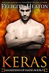 Keras (Guardians of Hades Romance Series Book 7) Kindle Edition