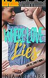 Where Love Lies (Love vs. Loyalty Book 1)