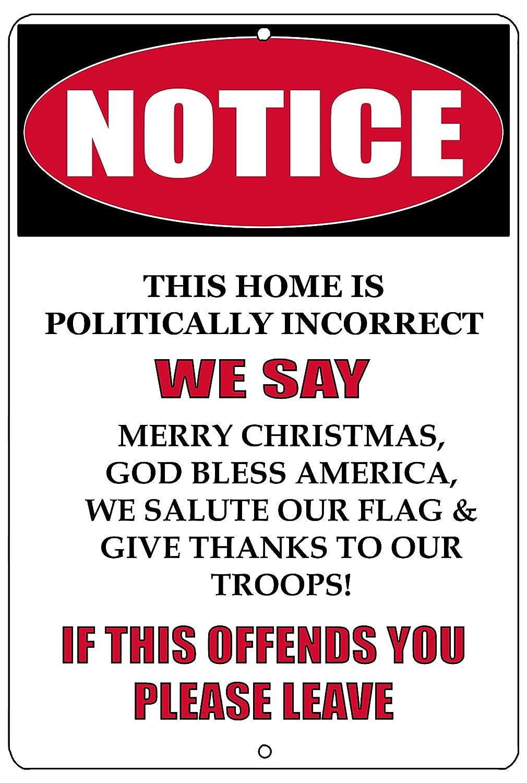 Rogue River Tactical Notice Not Politically Correct Metal Tin Sign Wall Decor Man Cave Bar Patriotic God Bless America