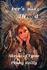 Silver's Threads Book 5: Skeins of Tyme Paperback