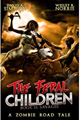 The Feral Children 2: Savages Kindle Edition