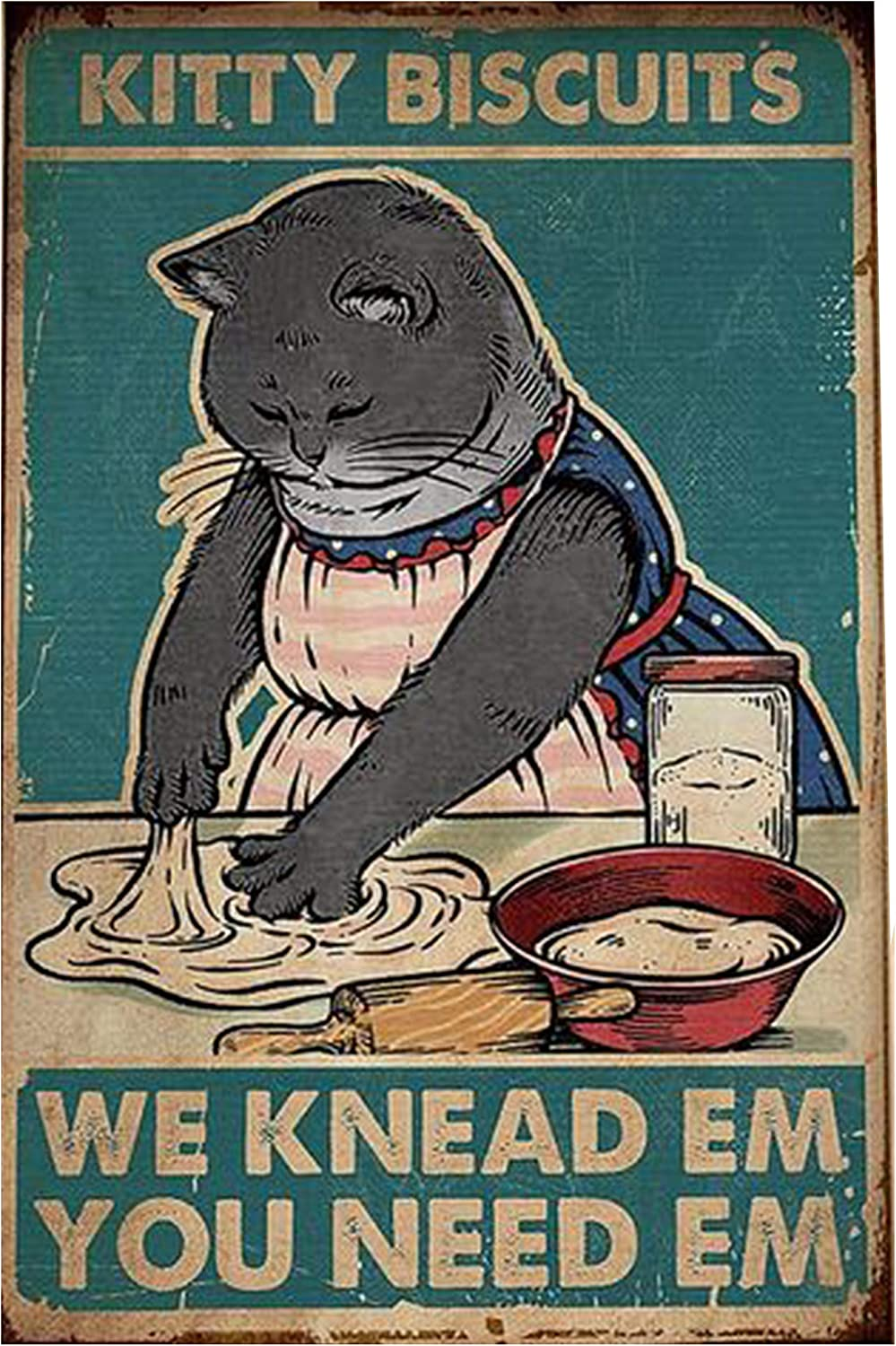 Kitty Biscuits We Knead Em You Need Em Retro Metal Tin Sign Vintage Aluminum Sign for Home Coffee Wall Decor 8x12 Inch
