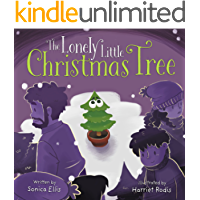 The Lonely Little Christmas Tree: An easy to read Christmas story for kids. (Holiday Picture Book)