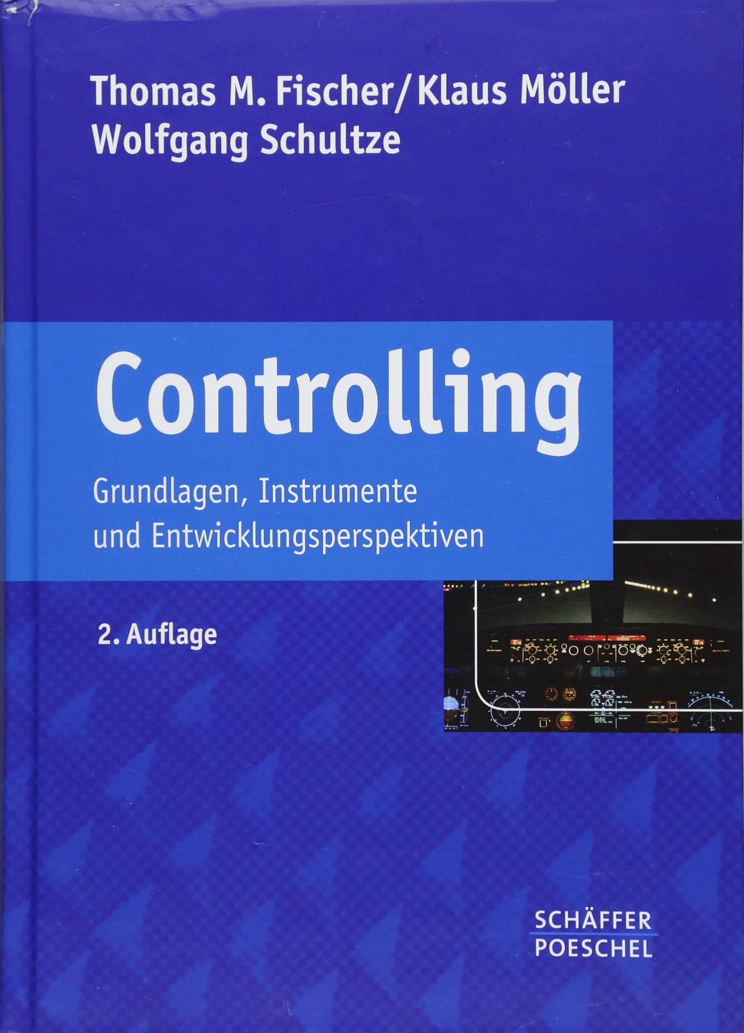 Controlling: Grundlagen, Instrumente und Entwicklungsperspektiven