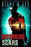 Mourning Scars: Action-Packed Revenge & Gripping Vigilante Justice (Angel of Darkness Thriller, Noir & Hardboiled Crime Fiction Book 5)