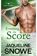 Evening the Score (Out of the Park Book 1) Kindle Edition