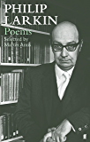Philip Larkin Poems: Selected by Martin Amis (English Edition)