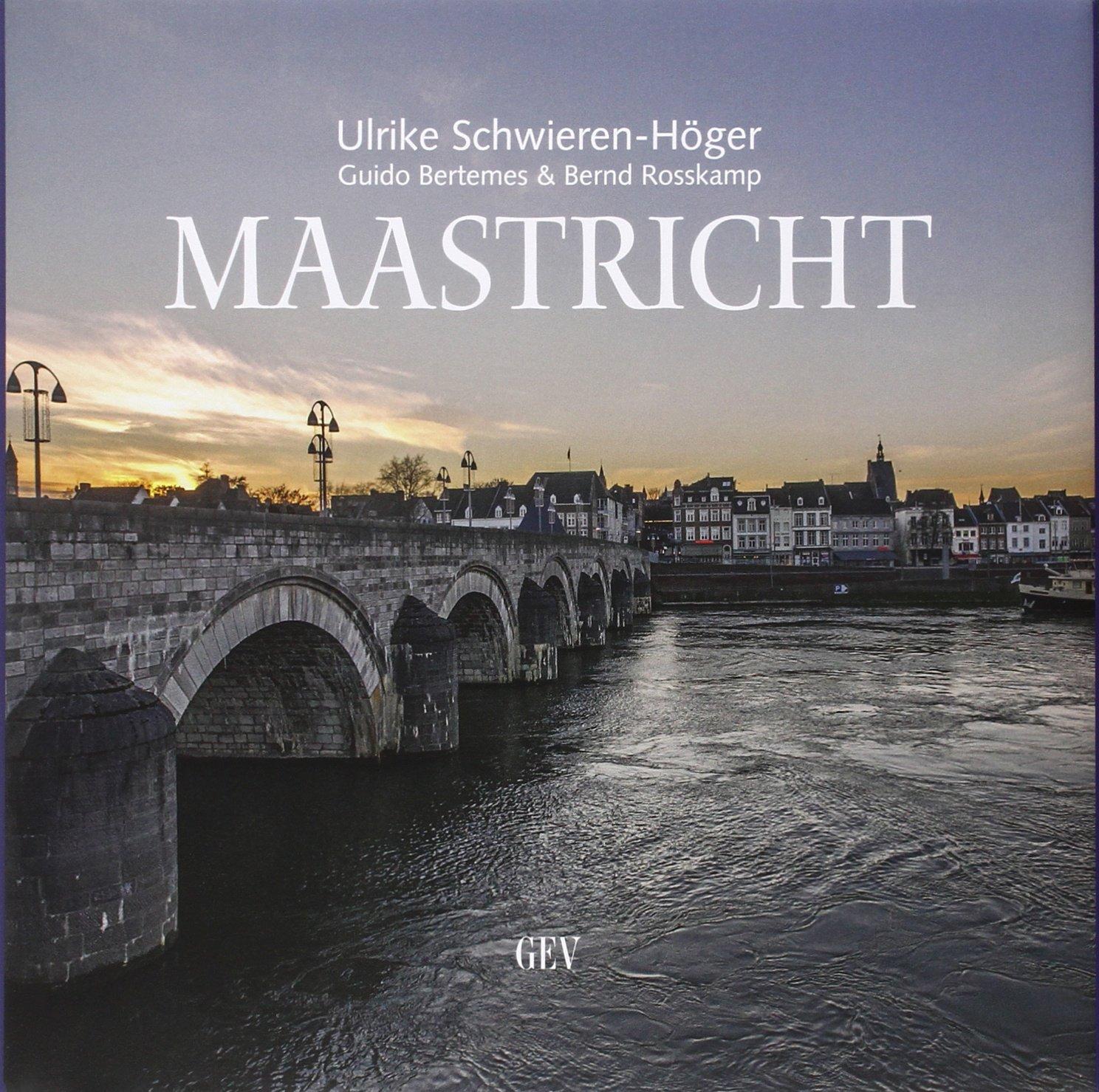 Maastricht: Bilder, Spuren, Hintergründe Gebundenes Buch – 3. Dezember 2014 Ulrike Schwieren-Höger Guido Bertemes Bernd Rosskamp Hintergründe