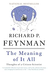 The Meaning of It All: Thoughts of a Citizen-Scientist (Helix Books) Kindle Edition