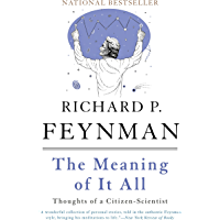 The Meaning of It All: Thoughts of a Citizen-Scientist (Helix Books) (English Edition)