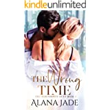 The Wrong Time: The Serendipity Duet - Book 2