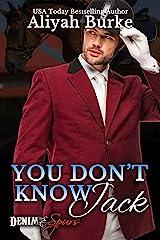 You Don't Know Jack (Denim & Spurs Book 3) Kindle Edition