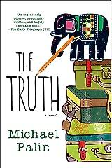 The Truth: A Novel Kindle Edition