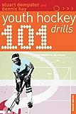 101 Youth Hockey Drills (101 Drills)