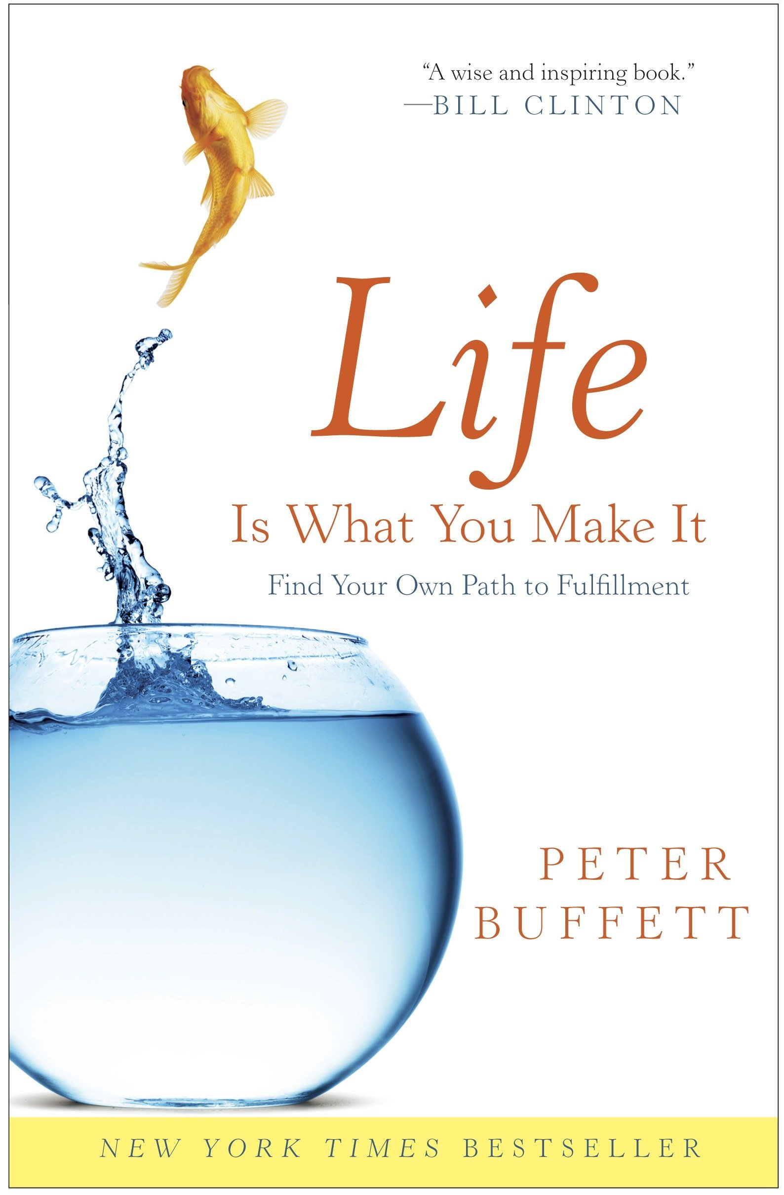 Buy Life Is What You Make It Find Your Own Path To Fulfillment Book