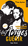 Les anges - tome 3 Guérir (New Romance)