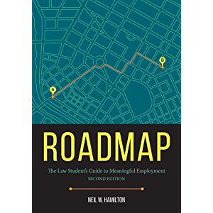 Roadmap: The Law Student's Guide to Meaningful Employment