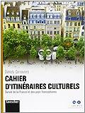 Vol à voile. Cahier d'itinéraire culturels. Per le Scuole superiori. Con espansione online