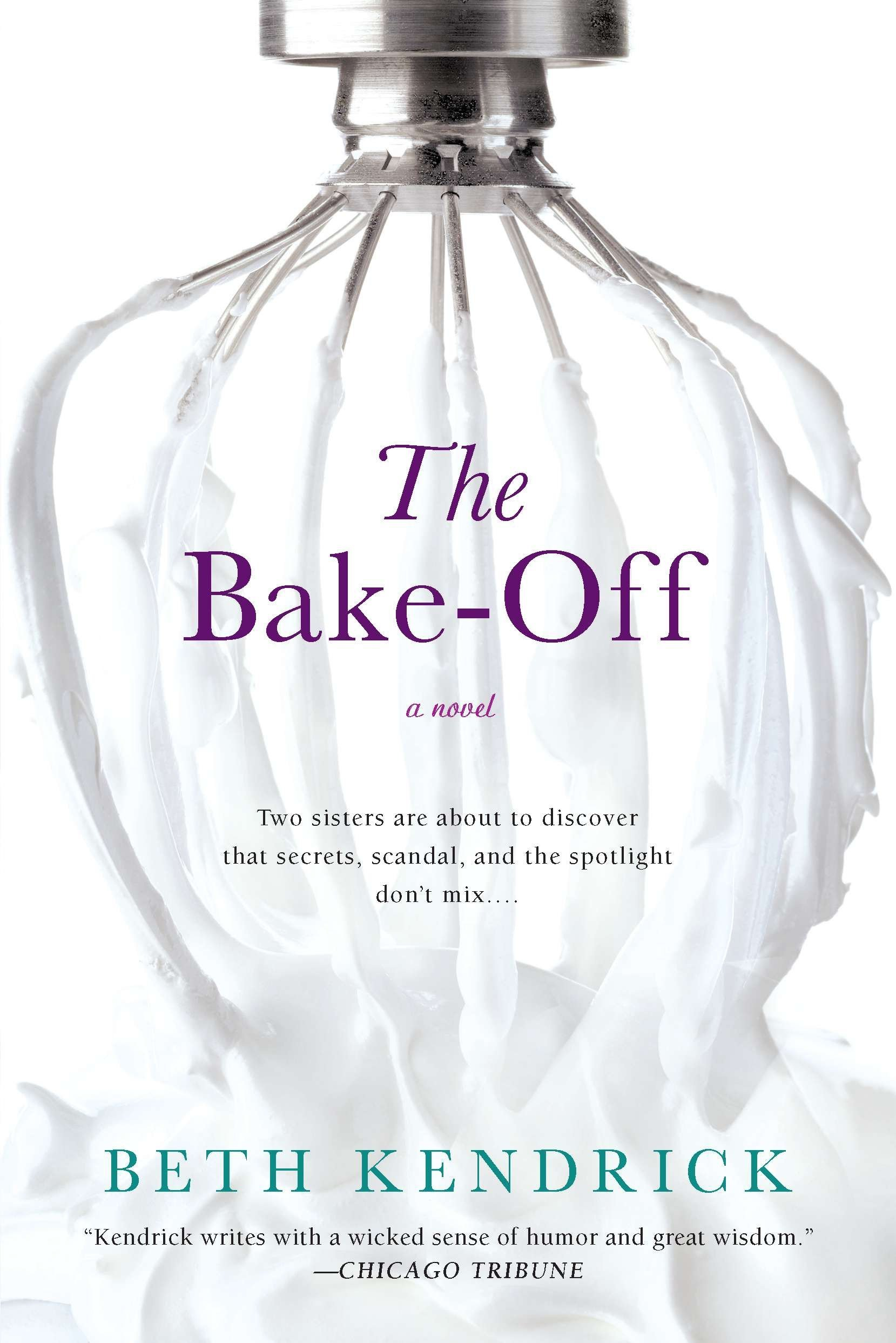 The Bake-Off: Amazon.es: Kendrick, Beth: Libros en idiomas extranjeros