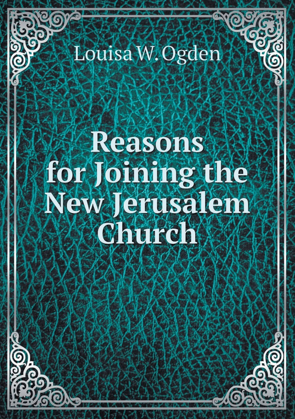 Reasons for Joining the New Jerusalem Church PDF