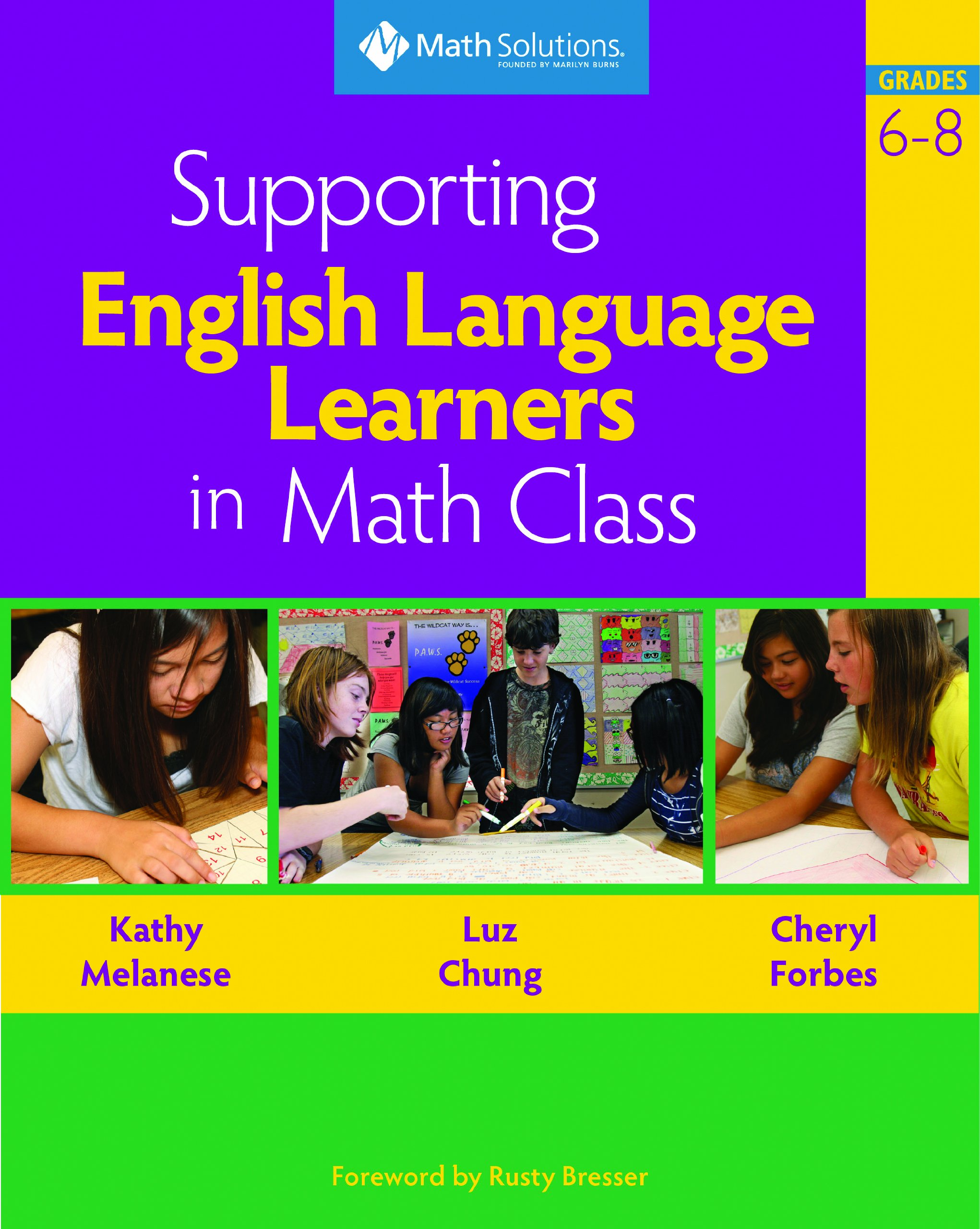 Supporting English Language Learners in Math Class, Grades 6-8 by Brand: Math Solutions