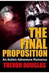 The Final Proposition Kindle Edition