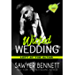 Wicked Wedding: A Wicked Horse Vegas Novel (Left at the Altar Book 4) (English Edition)