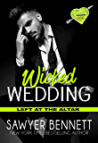 Wicked Wedding: A Wicked Horse Vegas Novel (Left at the Altar Book 4)