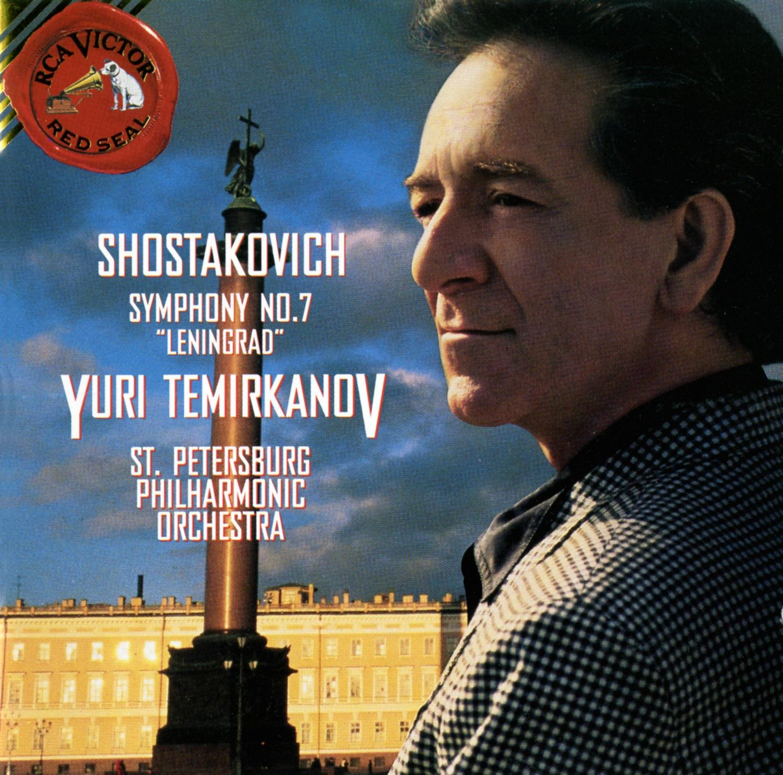 Dmitry Shostakovich, Yuri Temirkanov, St. Petersburg Philharmonic Orchestra  - Shostakovich: Symphony 7, Leningrad - Amazon.com Music