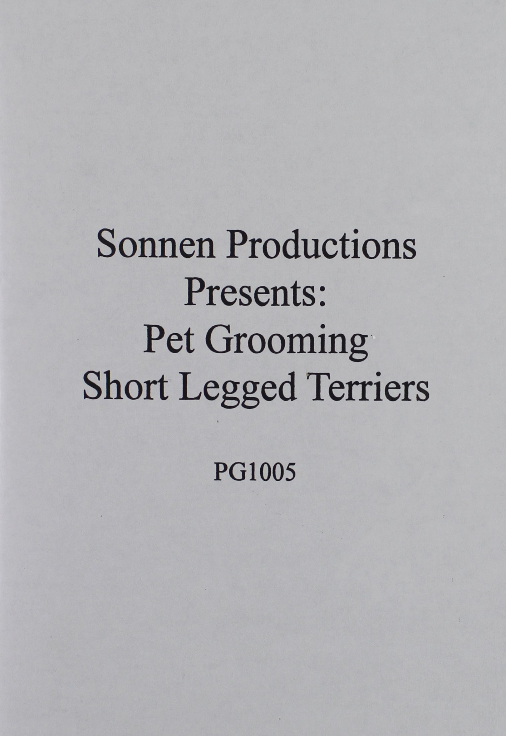 Sonnen Productions Pet Grooming DVD, Short-Legged Terriers by Sonnen Productions