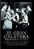 El gran Calavera [DVD]