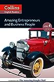 Amazing Entrepreneurs & Business People: B2 (Collins Amazing People ELT Readers)