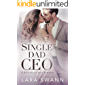 Single Dad CEO: A Billionaire Boss Romance