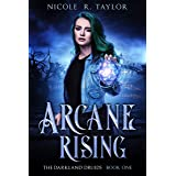 Arcane Rising (The Darkland Druids Book 1)
