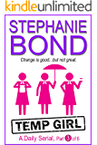 Temp Girl: Part 3 of 6 (Kindle Single)