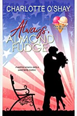 Always, Almond Fudge (One Scoop or Two) Kindle Edition