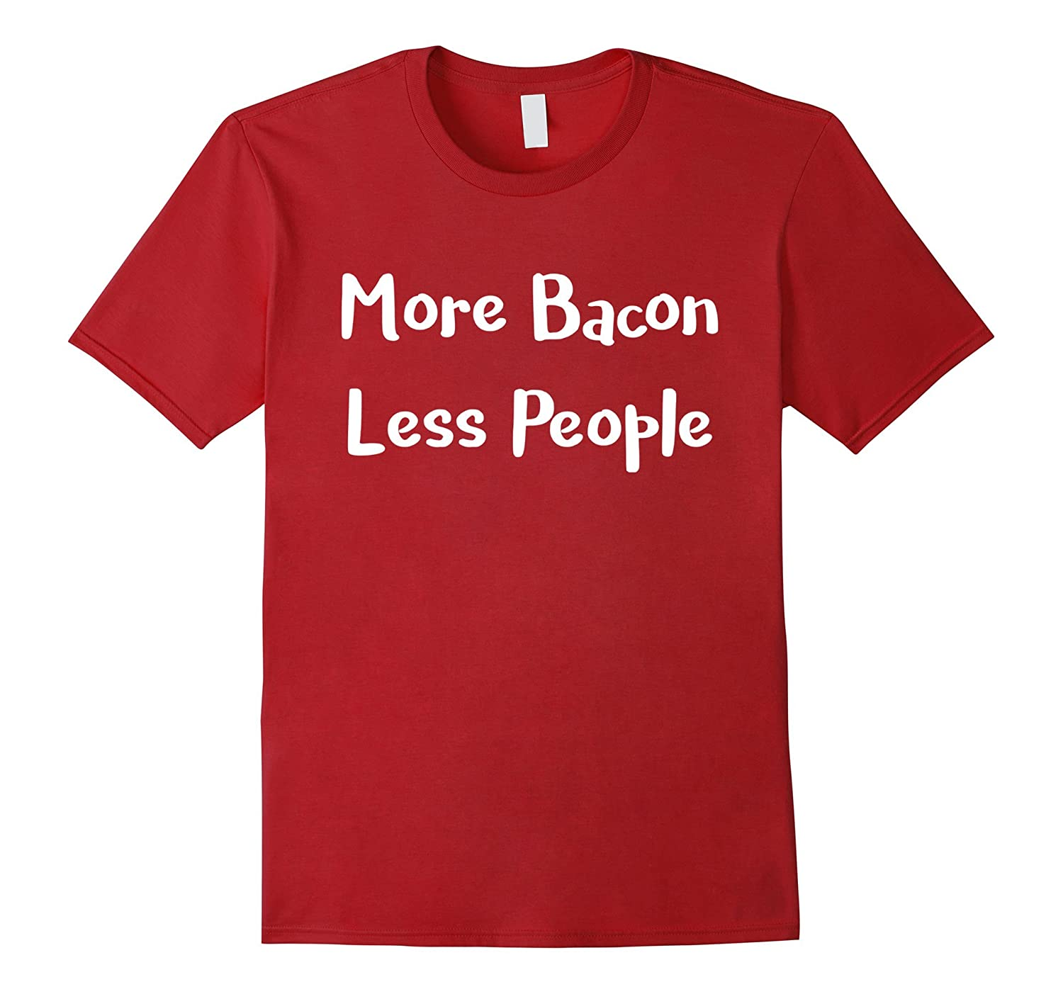 BreakfastTeam More Bacon Less People T-Shirt-Vaci