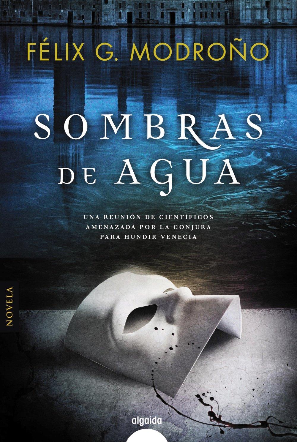 Sombras de agua Félix G. Modroño