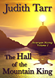 The Hall of the Mountain King (Avaryan Rising Book 1)