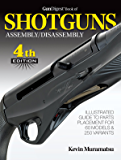 Gun Digest Book of Shotguns Assembly/Disassembly
